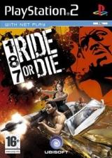 187 Ride Or Die