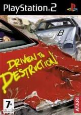 Driven To Destruction