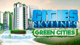 Cities: Skylines: Green Cities expansion